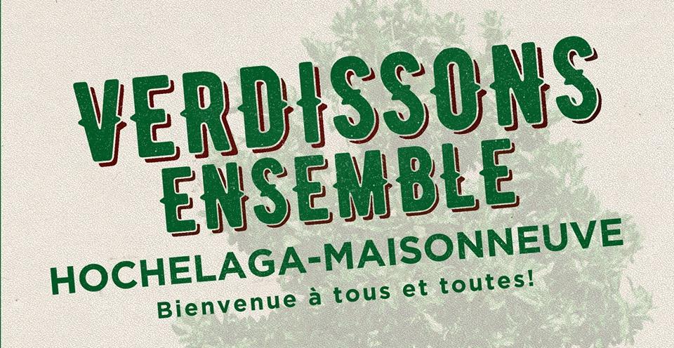 Affiche Verdissons ensemble Hochelaga-Maisonneuve