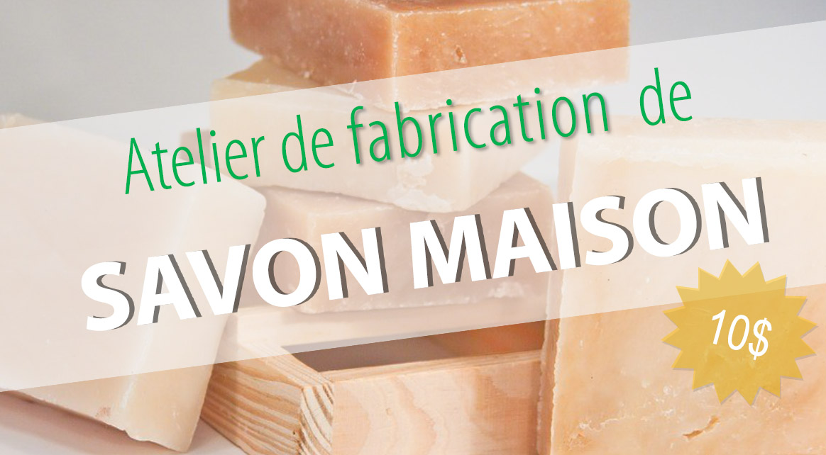 atelier de fabrication de savon maison mercier est co quartier mercier hochelaga maisonneuve. Black Bedroom Furniture Sets. Home Design Ideas