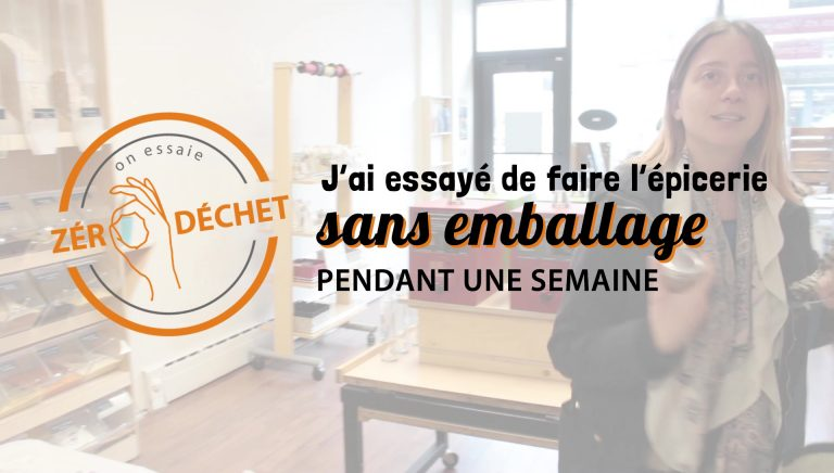On essaie zero dechet - epicerie sans emballage